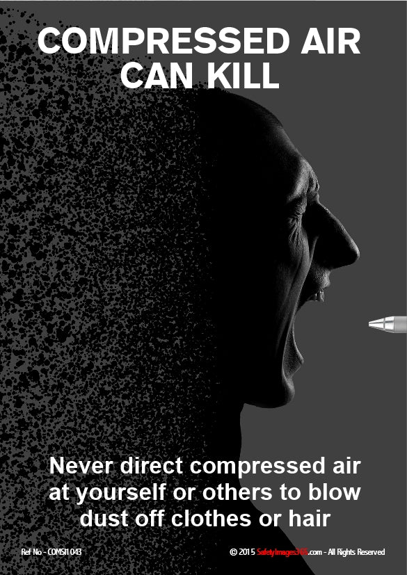 Image of man screaming with caption compressed air can kill.
