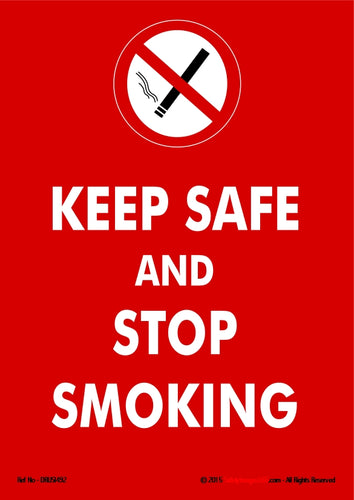Picture of a no smoking sign on a red background and the caption keep safe and stop smoking in white text.