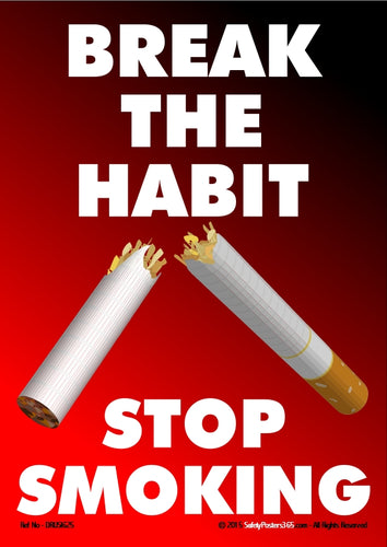 Picture of a cigarette broken in half with the caption break the habit - stop smoking.