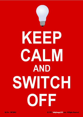 Image of a electric light bulb and the words keep calm and switch off in white text on a red background.