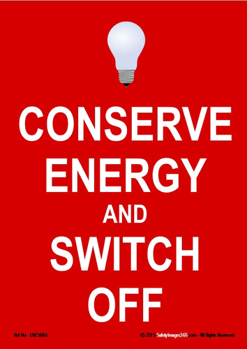 Image of an electric light bulb with the words conserve energy and switch off in white text on a red background.