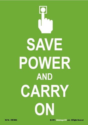 Image of a human hand pressing a light switch with the words save power and carry on in white text on a green background.
