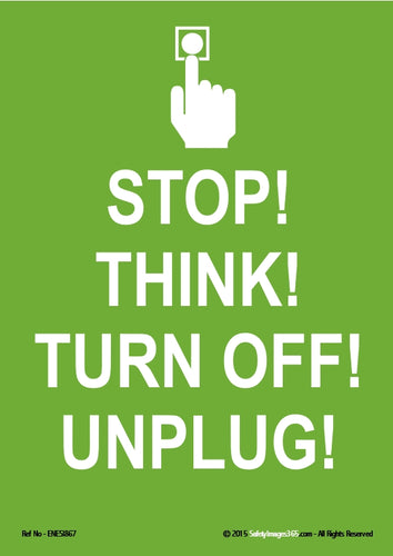 Image of a human hand pressing a light switch with the words stop, think, turn off and unplug in white text on a green background.