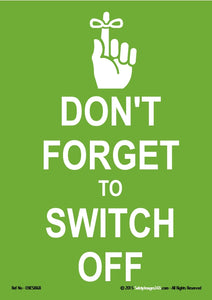 Image of a piece of string tied in a knot on the finger of a human hand with the words don't forget to switch off written in white text on a green background.