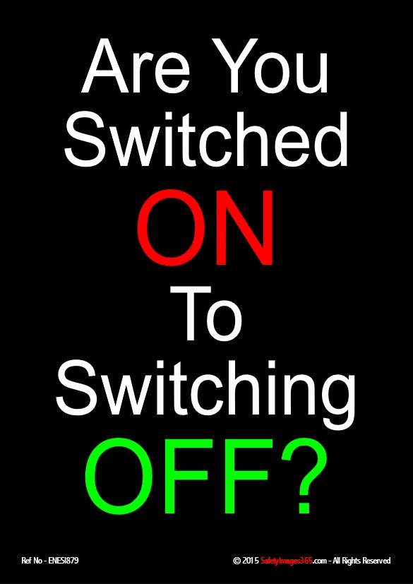 Text only - the caption are you switched on to switching off on a black background.