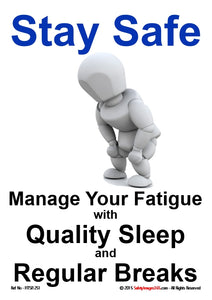 Personal Fitness Safety Poster. Fatigue - Stay Safe.
