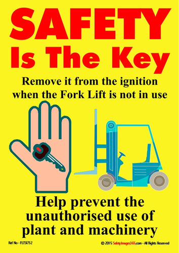 Picture of a hand holding a key with a fork lift truck in the background - text stating the need to remove the key from the ignition when not in use.