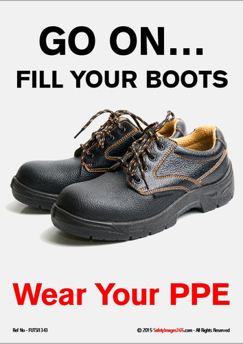 Picture of a pair of black, lace-up work boots with caption saying go on....fill your boots.