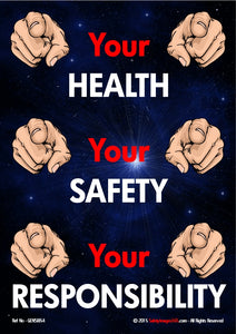 Six human hands each with a with finger pointing to emphasise the words - your health, your safety, your responsibility.