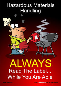 Cartoon image showing a man putting chemicals on to a barbeque with the caption always read the label while you are able.