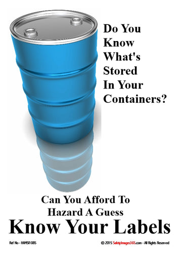 Picture of a round metal container and the text do you know what's stored in your containers, know your labels.