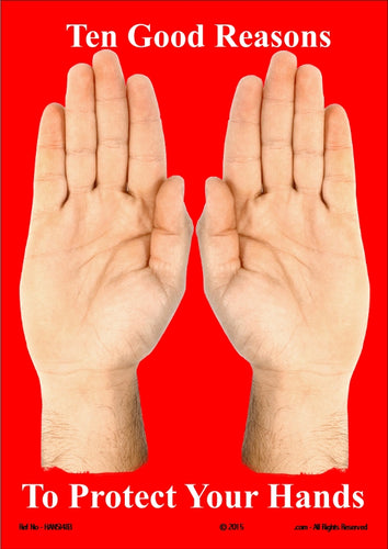 Two hands side by side showing palms and fingers with caption, ten good reasons to protect your hands.
