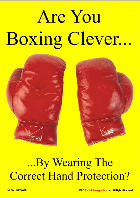 A pair of boxing gloves pictured on a yellow background with the words are you boxing clever by wearing the correct hand protection.