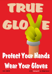 Picture of a human hand wearing a glove and the caption true glove.