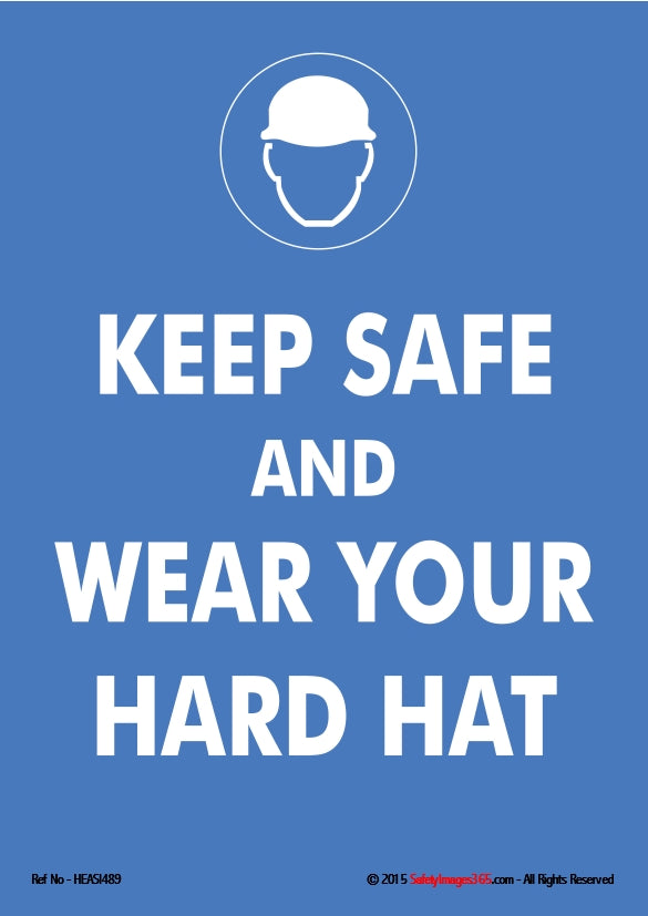 White silhouette of a hard hat on a blue background and the caption Keep Safe and Wear your Hard Hat.