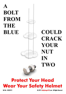 Image of a metal bolt falling from above and the caption a bolt from the blue could crack your nut in two.