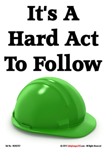 Picture of a green safety helmet on a white background with the caption - it's a hard act to follow.