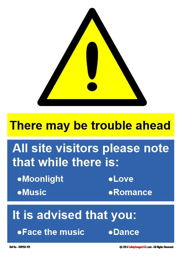 Safety sign. There may be trouble ahead.