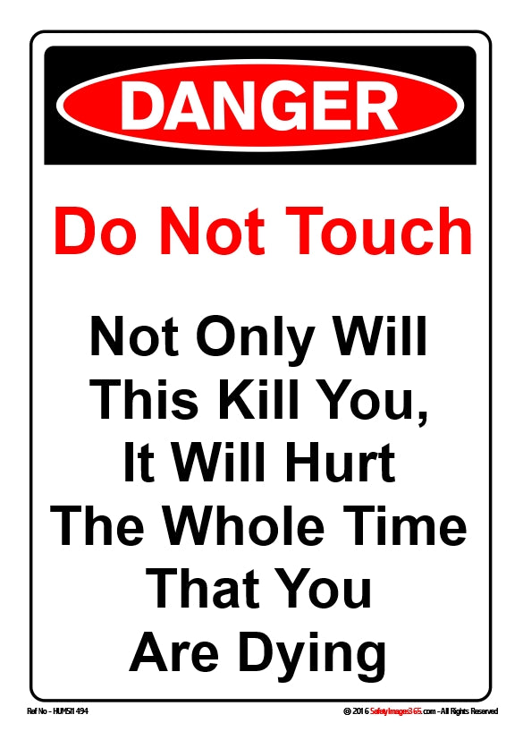 A picture of a red danger sign and black text on a white background.