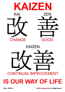 Text poster with Chinese symbols showing KAIZEN - is our way of life.