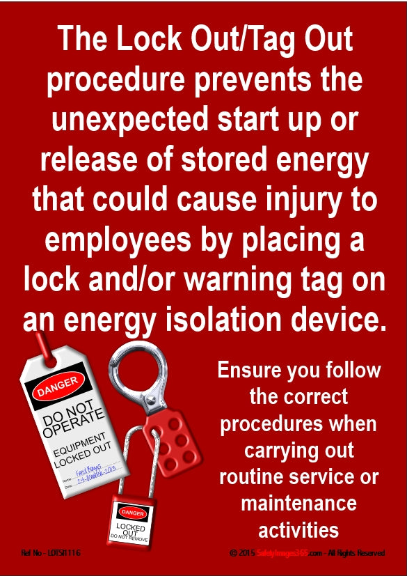 Picture showing a lock and tag with an explanation of the lock out - tag out procedure in white text on a red background.