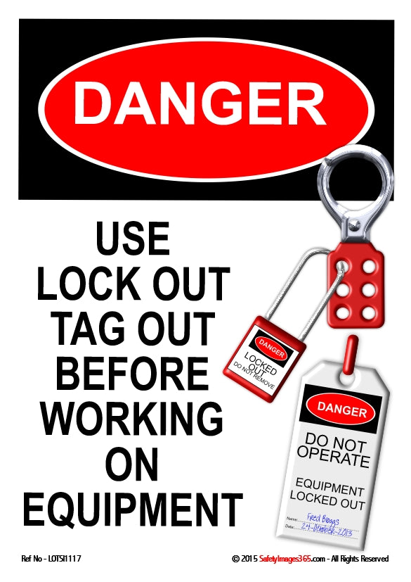 Picture of a lock and tag system with the caption danger , use lock out, tag out before working on equipment.