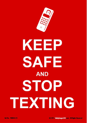 Silhouette of mobile phone with words, Keep safe and stop texting.