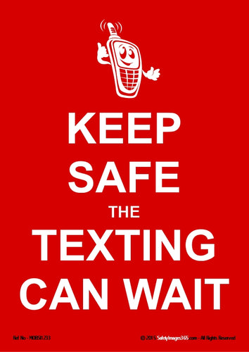 Picture of a mobile phone character with the words keep safe the texting can wait in white text on a red background.