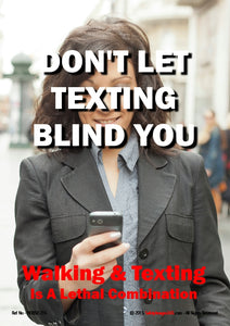 Photograph of a woman using a mobile phone whilst walking with the caption - walking and texting a lethal combination.