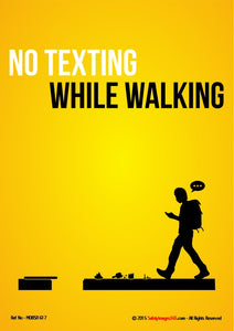 Silhouette of a man walking and texting at the same time with the caption - no texting while walking.