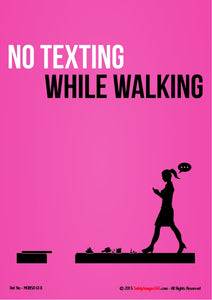Silhouette of a woman walking and texting at the same time with the caption - no texting while walking.