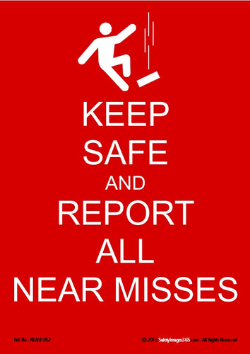 Image depicting a falling man and the caption - keep safe and report all near misses.