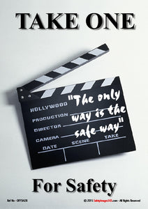 "Clapper board with text ""the only way is the safe way"""