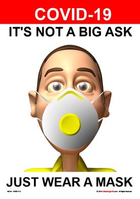 Personal Hygiene Safety Poster. Coronavirus - It's not a big ask - face mask 1.