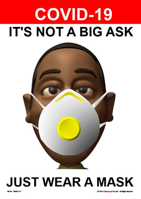 Personal Hygiene Safety Poster. Coronavirus - It's not a big ask - face mask 2.