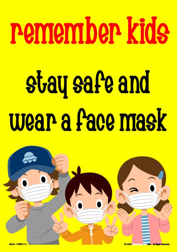 Personal Hygiene Safety Poster. Coronavirus - Remember kids - stay safe and wear a face mask.
