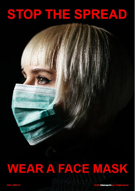 Personal Hygiene Safety Poster. Coronavirus - Stop the spread - wear a face mask.