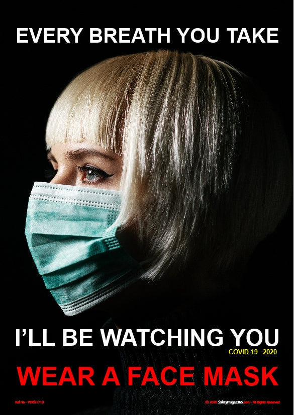 Personal Hygiene Safety Poster. Coronavirus - Every breath you take - face mask.