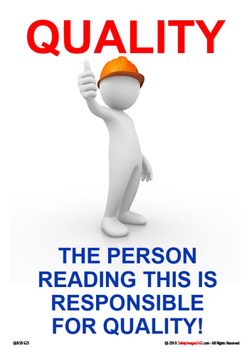 Image of a person wearing a hard hat with the caption the person reading this is responsible for quality.