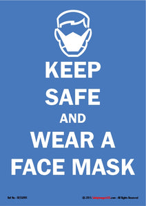 Icon of face wearing a face mask with caption, keep safe and wear a face mask.