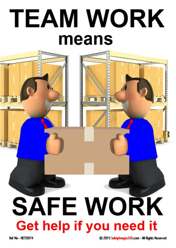 Image of two men carrying a cardboard box with shelving in the background and the caption - team work means safe work, get help if you need it.
