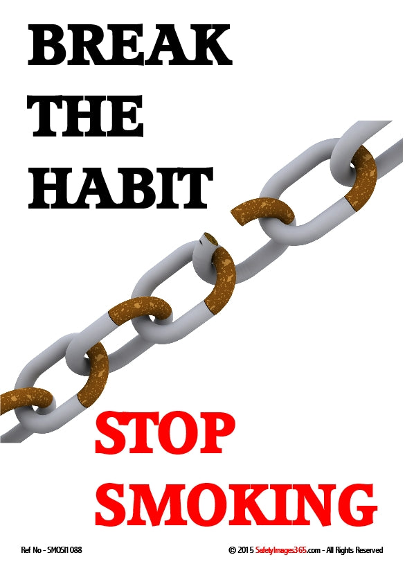 Picture of a chain made of cigarettes with a broken link and the caption break the habit, stop smoking.