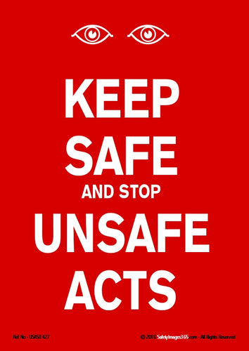 Text only - Keep safe and stop unsafe acts in white text on a red background.