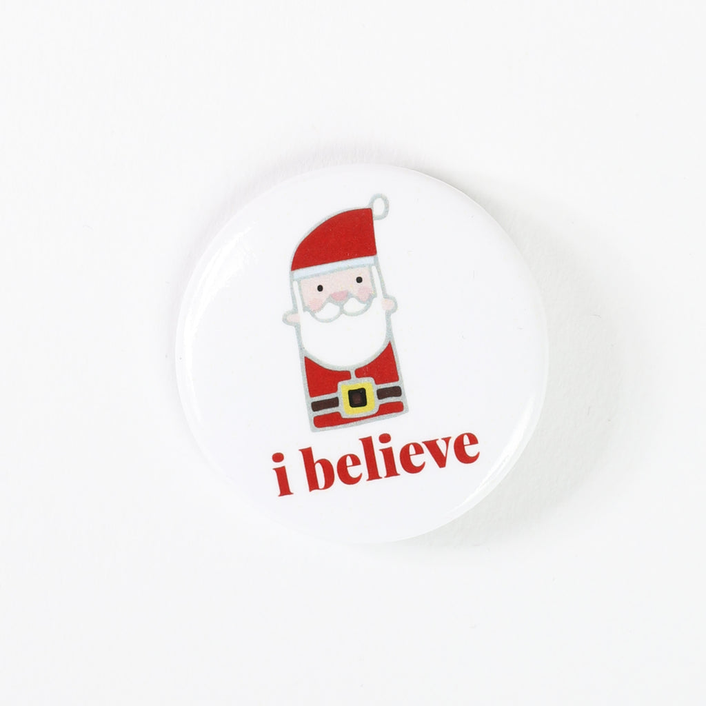 "I Believe, 1.5"" Santa Button"