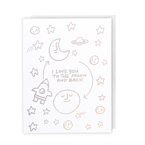Love You To The Moon And Back, Greeting Card