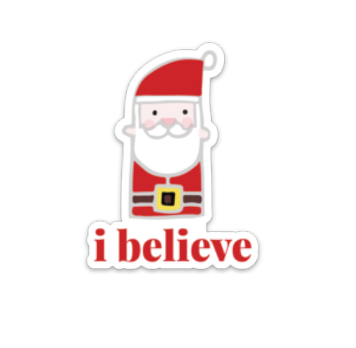 I Believe, Vinyl Sticker