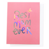 Best Mom Ever, Greeting Card