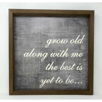Grow Old With Me Box Frame Print