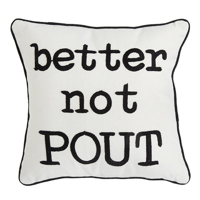Better Not Pout Pillow