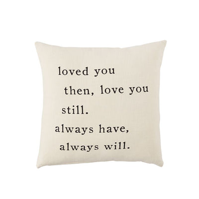 Always Have Love Pillow